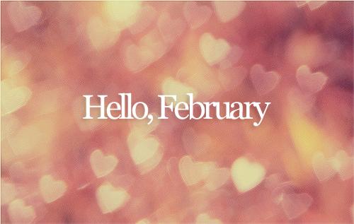 _Hello février! Rien ne va comme je veux