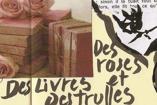 09 février Des livres, des roses et des truffes, dans l'ordre.